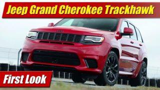 First Look: 2018 Jeep Grand Cherokee Trackhawk