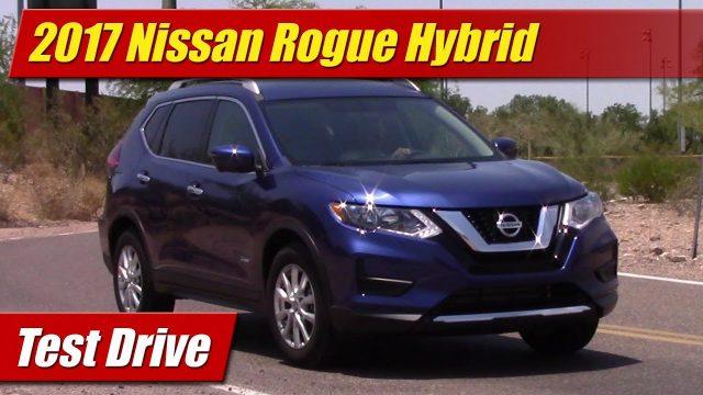 Test Drive: 2017 Nissan Rogue Hybrid