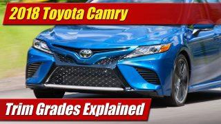 Trim Grades Explained: 2018 Toyota Camry