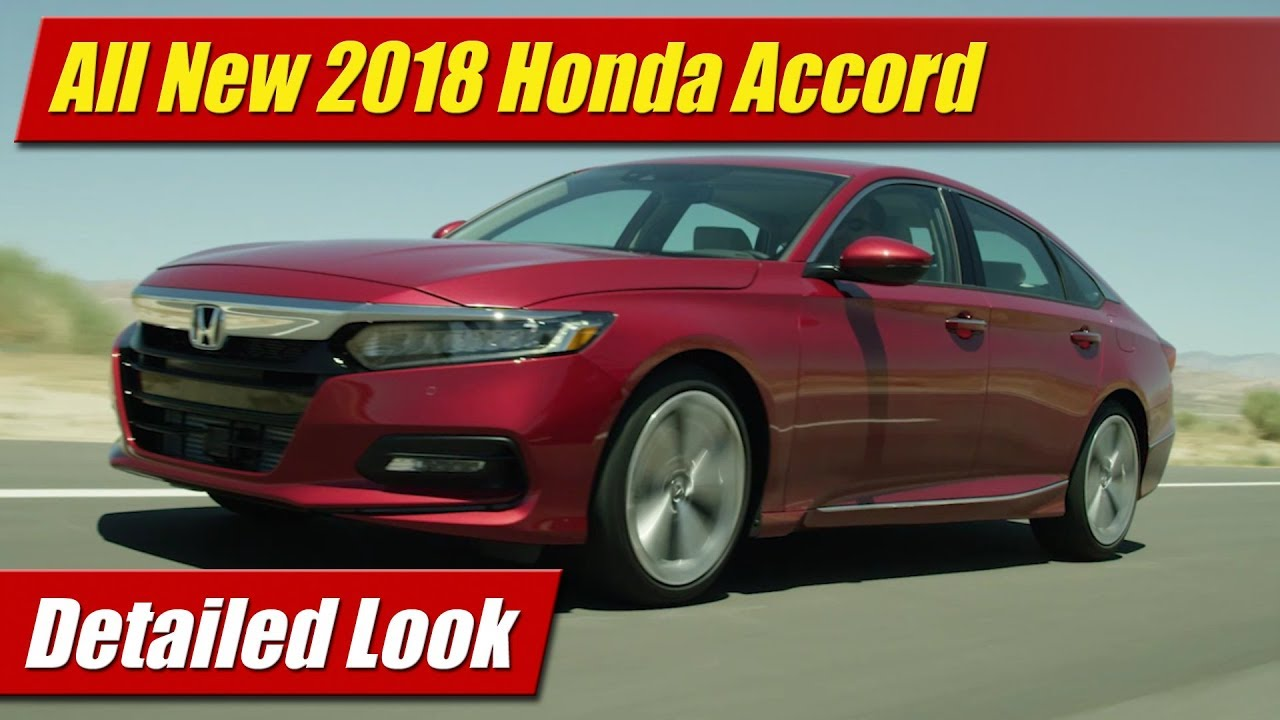 Detailed Look: 2018 Honda Accord