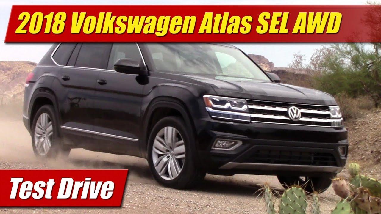 Test Drive: 2018 Volkswagen Atlas SEL AWD