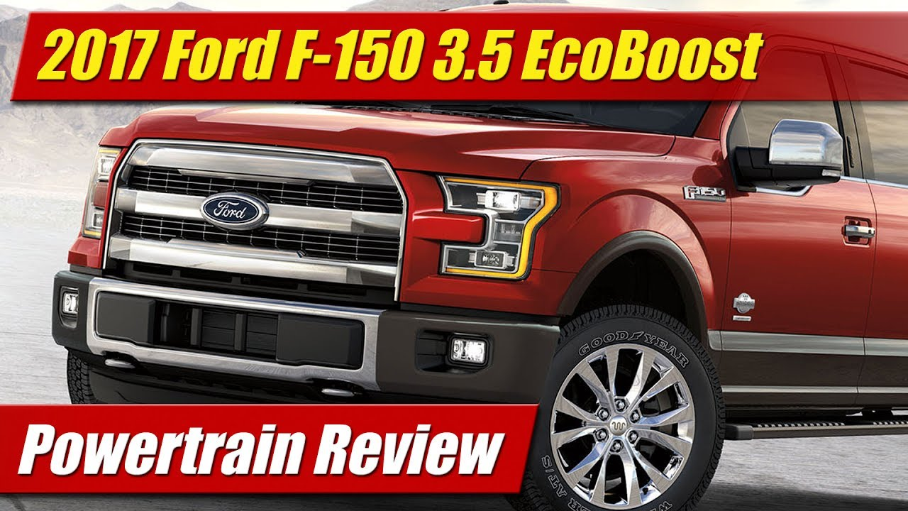 powertrain review 2017 ford f 150 3 5 ecoboost testdriven tv. Black Bedroom Furniture Sets. Home Design Ideas