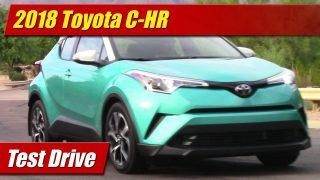 Test Drive: 2018 Toyota C-HR