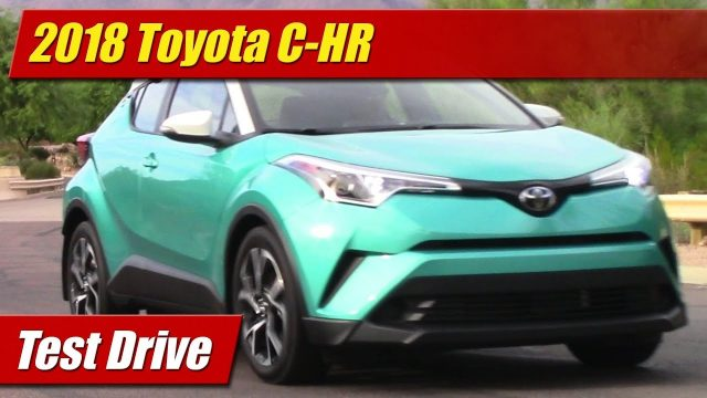 Test Drive: 2018 Toyota C-HR