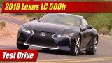 Test Drive: 2018 Lexus LC500h Hybrid