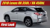 First Look: 2018 Lexus RX 350L / RX 450hL