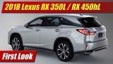 First Look: 2018 Lexus RX 350L / RX 450hL