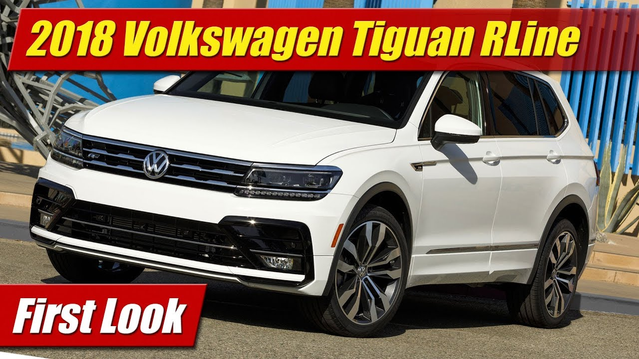 First Look: 2018 Volkswagen Tiguan R-Line - TestDriven.TV