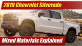 2019 Chevrolet Silverado: Mixed Materials Explained