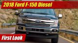 First Look: 2018 Ford F-150 Diesel