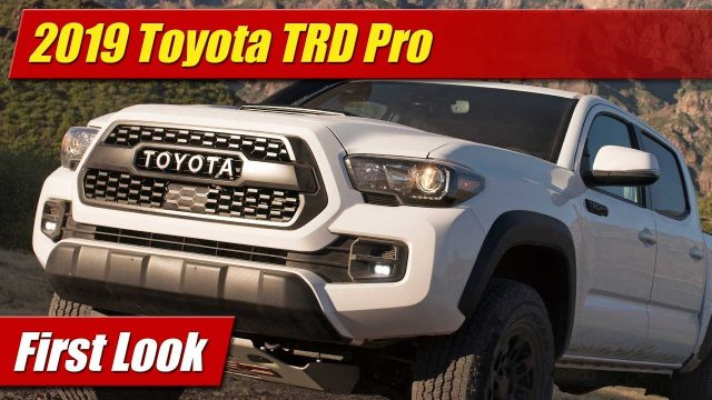 First Look: 2019 Toyota TRD Pro Tacoma, Tundra and 4Runner