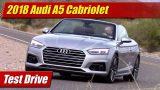Test Drive: 2018 Audi A5 Cabriolet