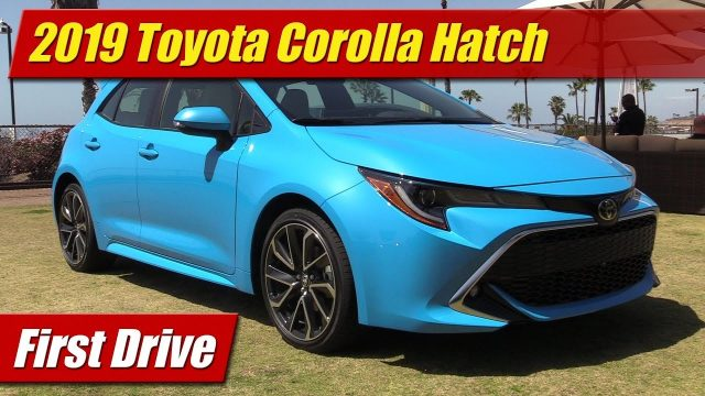 First Drive: 2019 Toyota Corolla Hatch