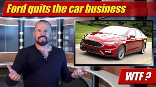 WTF: Ford quits the car business?
