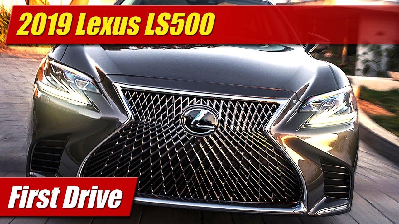 First Drive: 2019 Lexus LS500