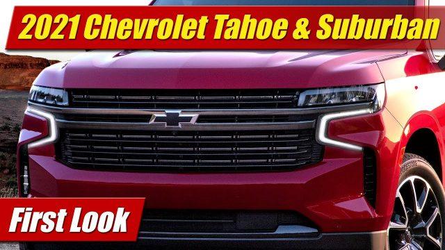 First Look: 2021 Chevrolet Tahoe & Suburban