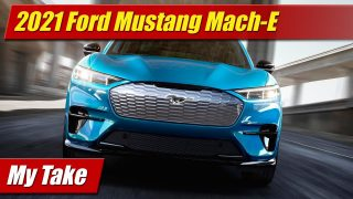 My Take: 2021 Ford Mustang Mach-E