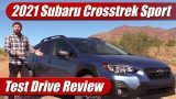 Test Drive: 2021 Subaru Crosstrek Sport