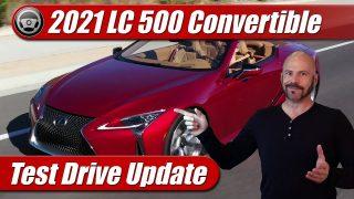 Test Drive Update: 2021 Lexus LC500 Convertible