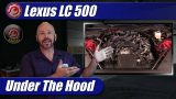 Under The Hood: 2021 Lexus LC500 Convertible