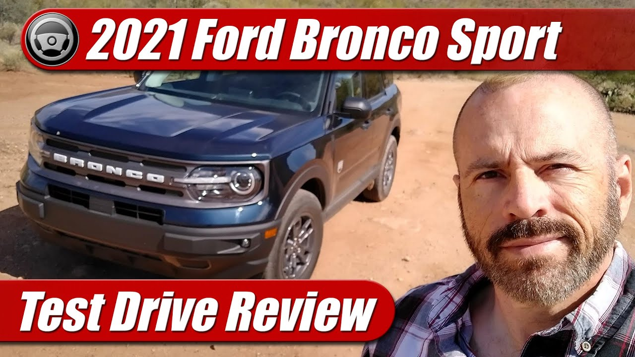 Test Drive: 2021 Ford Bronco Sport