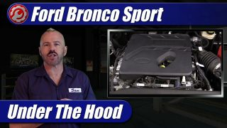 Under The Hood: 2021 Ford Bronco Sport