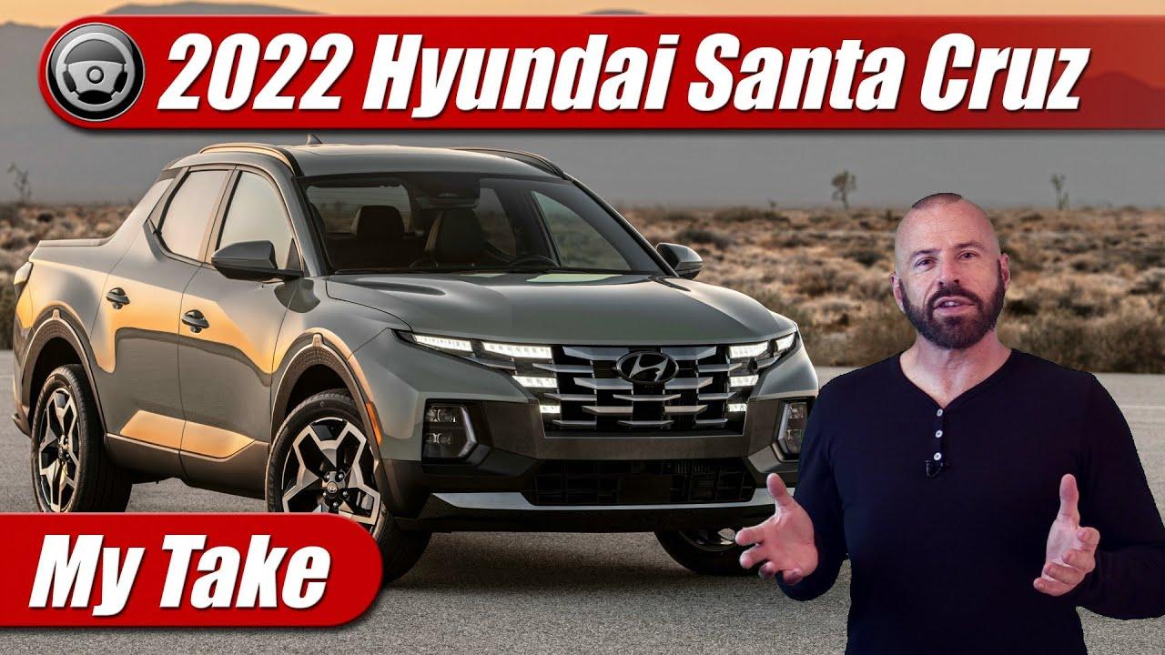 My take: 2022 Hyundai Santa Cruz