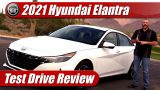 Test Drive: 2021 Hyundai Elantra Limited