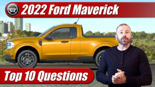 2022 Ford Maverick: Top 10 FAQs