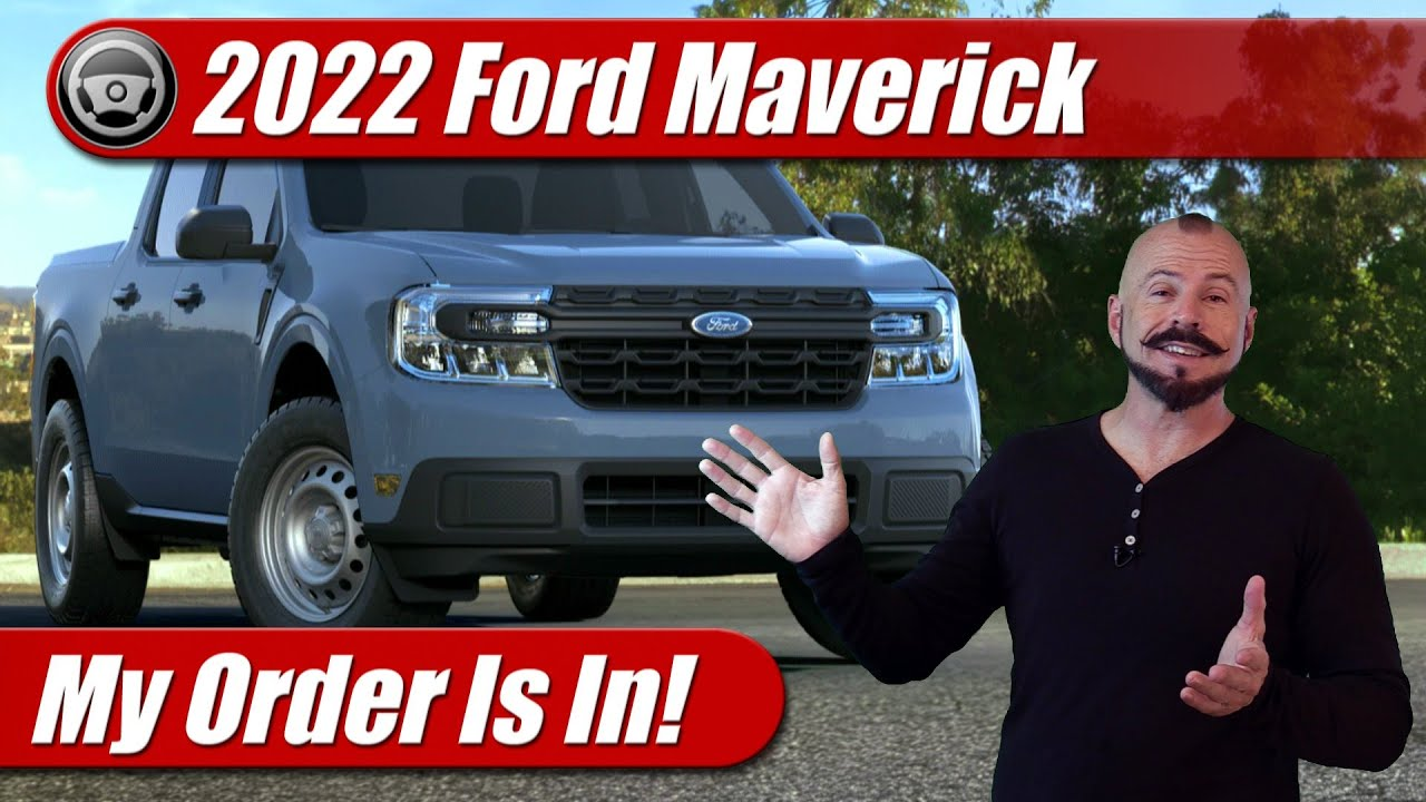 My Order Is In: 2022 Ford Maverick