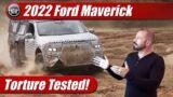 Torture Tested: 2022 Ford Maverick