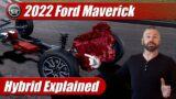 2022 Ford Maverick: Hybrid Explained