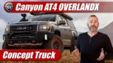 First Look: 2021 GMC Canyon AT4 OverlandX Concept