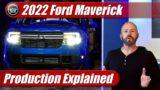 2022 Ford Maverick Production Explained